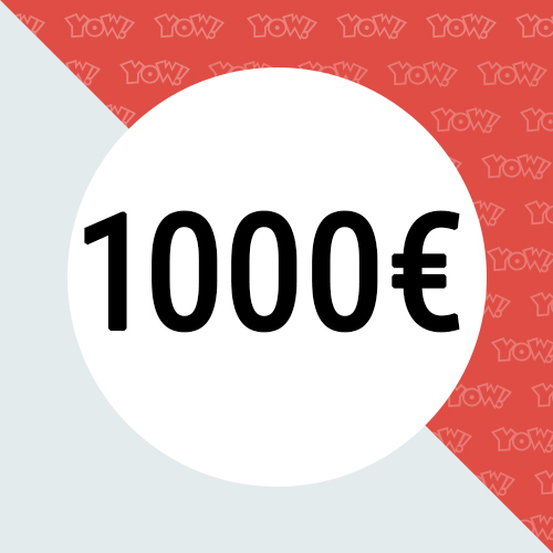 YOW! Shopping voucher worth 1000 EUR